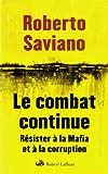 echange, troc Roberto Saviano - Le combat continue