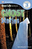 img - for DK Readers L3: Boys' Life Series: Ghost Stories book / textbook / text book