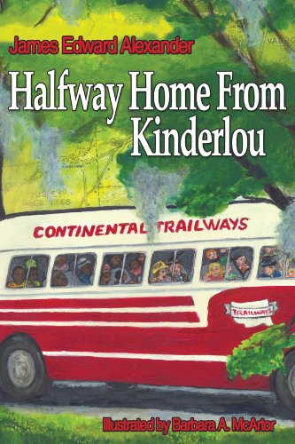 Half Way Home from Kinderlou: The Happy Childhood Memories of a Grandfather