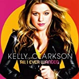 Kelly Clarkson All I Ever Wanted [CD + DVD]