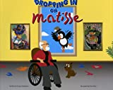 Dropping In On Matisse (Dropping in On...)