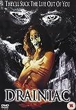 Drainiac!