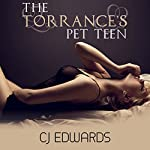 The Torrance's Pet Teen: In Debt for Sex, Book 2 | C J Edwards