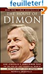 The House of Dimon: How JPMorgan's Ja...