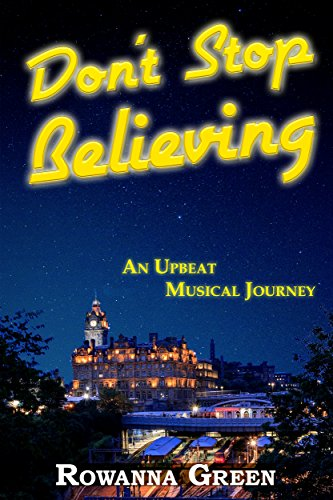 Don't Stop Believing by Rowanna Green ebook deal