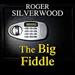 The Big Fiddle | Roger Silverwood
