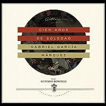 Cien años de soledad | Livre audio Auteur(s) : Gabriel García Márquez Narrateur(s) : Gustavo Bonfigli