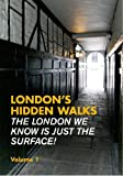Stephen Millar London's Hidden Walks: Volume 1 (Explore London)