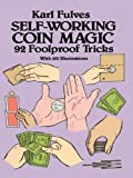 Acquista Self-Working Coin Magic: 92 Foolproof Tricks (Dover Magic Books) [Edizione Kindle]