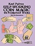 Self-Working Coin Magic: 92 Foolproof...