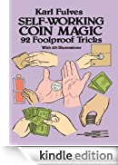 Self-Working Coin Magic: 92 Foolproof Tricks (Dover Magic Books) [Edizione Kindle]
