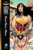 Wonder Woman : Earth One, Volume 1 (Hardcover)–by Grant Morrison [2016 Edition]
