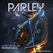 Parley: Privateer Tales, Book 3 | Jamie McFarlane