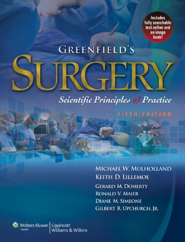 Greenfield's Surgery: Scientific Principles & Practice (Mulholland, Greenfield's Surgery)