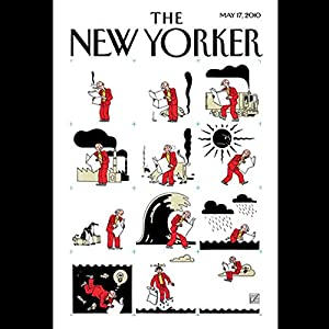 The New Yorker, May 17th, 2010 (Malcolm Gladwell, David Owen, Julia Ioffe) | [Malcolm Gladwell, David Owen, Julia Ioffe]