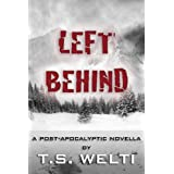 Left Behind (#2) A Post-Apocalyptic Love Story (No Shelter Trilogy)