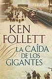 La caída de los gigantes (CAMPAÑAS, Band 26092)