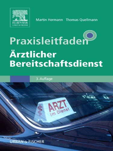 Thomas Quellmann  Martin Hermann - Praxisleitfaden Ärztlicher Bereitschaftsdienst