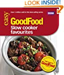 Good Food: Slow Cooker Favourites: Tr...