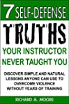7 Self-Defense Truths Your Instructor...
