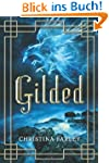 Gilded (The Gilded Series Book 1) (En...