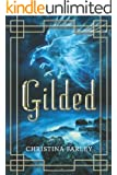 Gilded (The Gilded Series Book 1)
