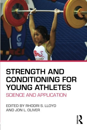 Strength and Conditioning for Young Athletes: Science and application (Athlete Conditioning compare prices)