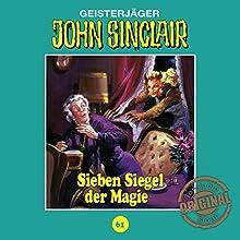 Sieben Siegel der Magie (John Sinclair - Tonstudio Braun Klassiker 61) Hörspiel von Jason Dark Gesprochen von:  div.