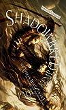 Shadowbred: The Twilight War, Book I