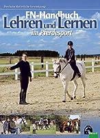 FN-Handbuch Lehren und Lernen im Pferdesport von Fn-Verlag