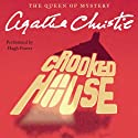 Crooked House (       UNABRIDGED) by Agatha Christie Narrated by Hugh Fraser
