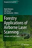 Forestry Applications of Airborne Laser Scanning: Concepts and Case Studies (Managing Forest Ecosystems)