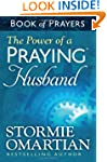 The Power Of A Praying Husband Book O...