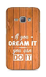 Amez If you can Dream it You can do it Back Cover For Samsung Galaxy J1 2016