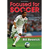 Focused for Soccer-2nd Editionby Bill Beswick