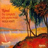 Maurice Ravel (The complete solo piano music)
