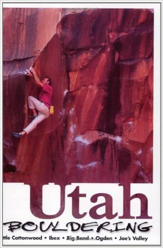 Utah Bouldering written by Chris Grijalva