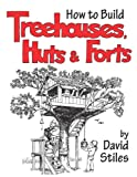 How to Build Treehouses, Huts and Forts - 1592281923