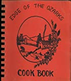 img - for Edge of the Ozarks Cook Book book / textbook / text book