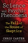 Science and Psychic Phenomena: The Fa...