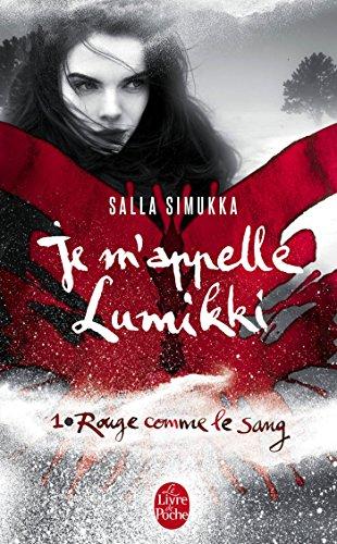 Je m'appelle Lumikki Tome 1, Rouge comme le sang 51ZnFaANw-L