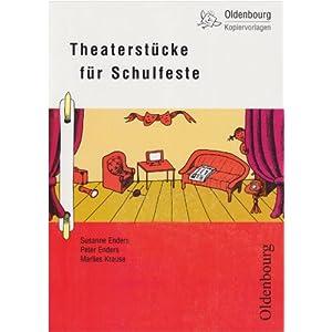 Oldenbourg Kopiervorlagen: Theaterstücke für Schulfeste: Band 120