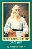 img - for Elder Barsanuphius of Optina book / textbook / text book