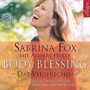 Body Blessing - Das Versprechen Hörbuch