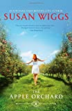 Susan Wiggs The Apple Orchard (Bella Vista Chronicles)