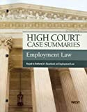 High Court Case Summaries on Employment Law, Keyed to Rothstein, 7th