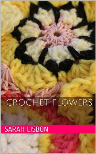 Free Kindle Book : Crochet Flowers