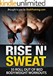 Rise N' Sweat: 35 Roll Out of Bed Bod...