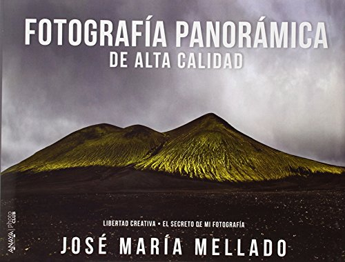 FOTOGRAFIA PANORAMICA DE ALTA CALIDAD  descarga pdf epub mobi fb2