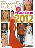 Editors of People Magazine People Yearbook 2012